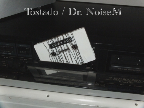 Tostado - DrNoiseM