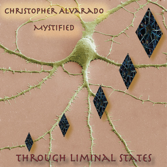 Christopher Alvarado with Mystified