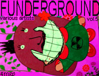 Funderground vol.5 cat: 4m@111 artists: cryovolcano, toxic chicken, microbit project