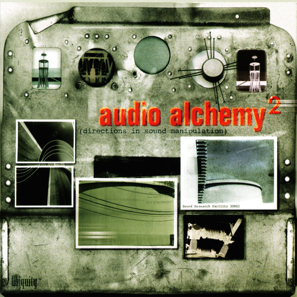 Various Artists - Audio Alchemy 2 (Directions In Sound Manipulation)