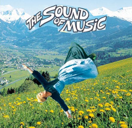 ^ rolling down the hills of the sound of music