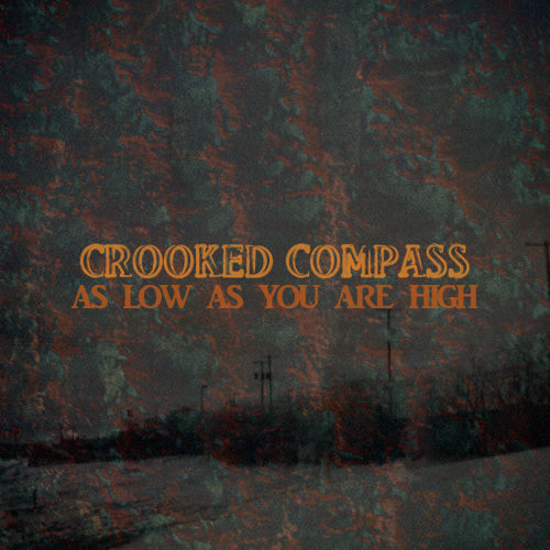 The album artwork for As Low As You Are High, by Crooked Compass... is really kind of nice.