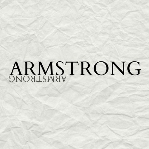 True story: Armstrong is a band so important that someone uncrumpled a piece of paper just to read about them. I mean, personally, I wouldn't even uncrumple a bill, so that's how I know these artists are some serious news.