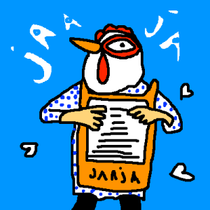 ^ JAAJA!?! Here A member of JAAJA?! On our humble blog?! this proofs the point; JAAJA is everywhere!