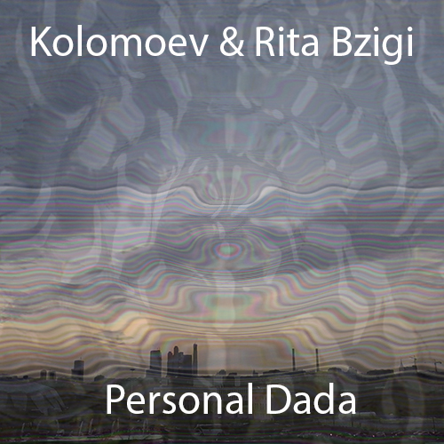 Don't freak out, dudes... it's just the album art for Personal Dada, by Kolomoev & Rita Bzigi... I know, I know, for a second there it really looked like we might be staring through a Predator's chest. I think the glass is just warped, though.