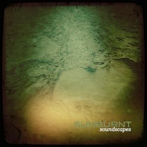 sunburnt-soundscapes