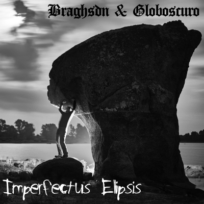 braghsdn202620globoscuro20-20imperfectus20ellipsis202820162920-20cd202020cover20art