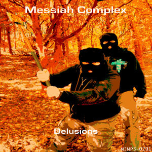 The album art for Messiah Complex's Delusions is a very strange delusion, where I thought I saw two hooded men with a stick chasing me through a magical Autumn woods.